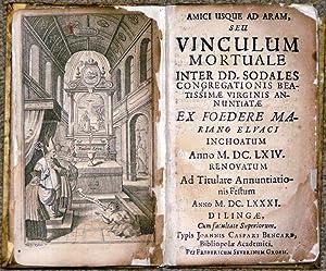 Amici usque ad Aram, seu Vinculum Mortuale inter DD. Sodales Congreati: SODALITY OF THE BLESSED ...