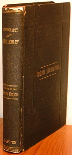 Autobiography and Personal Recollections of John Lemley,: LEMLEY, JOHN.