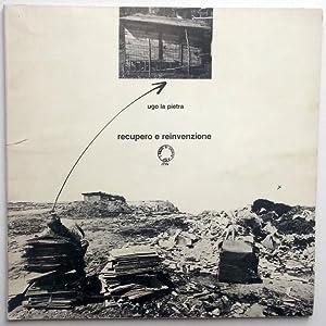 Recupero e reinvenzione. 1969-1976: Ugo LA PIETRA
