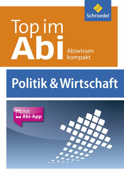 Top im Abi: Politik und Wirtschaft