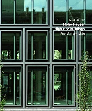 Max Dudler - Hohe Häuser. High-rise buildings.: Mönninger, Michael and