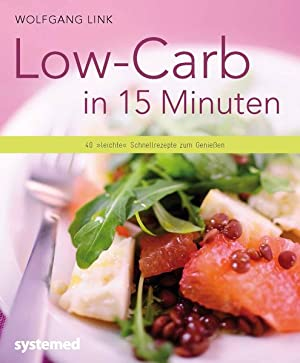 Low-Carb in 15 Minuten: 40