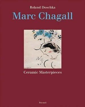 Marc Chagall. Ceramic Masterpieces: Chagall, Marc) Doschka,