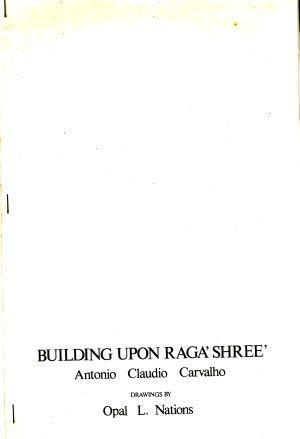 Building Upon Raga'Shree': Antonio Claudio Carvalho