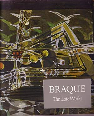 Braque. The Late Works.: Braque, Georges) John