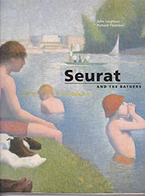 Seurat and the Bathers: Seurat, Georges) Richard