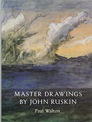 Master Drawings by John Ruskin: Ruskin, John) Paul