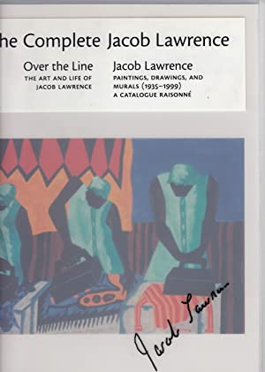 """The Complete Jacob Lawrence: """"Over the Line: Lawrence, Jacob) Peter"""