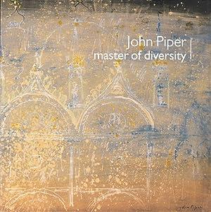 John Piper: Master of Diversity: Piper, John)