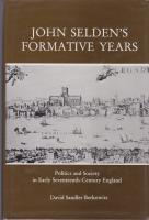 John Seldon's Formative Years. Politics and Society: Berkowitz, David Sandler