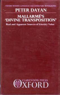 Mallarme's Divine Transposition. Real and Apparent Sources: Mallarme, Stephane) Dayan,