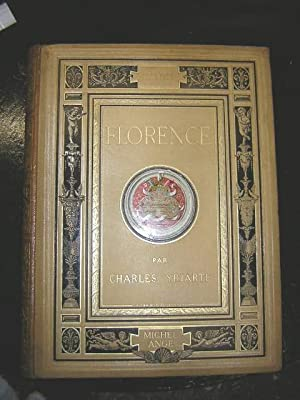 FLORENCE. L'histoire - Les Médicis - Les: YRIARTE, Charles