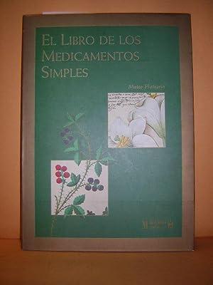 LIBRO DE LOS MEDICAMENTOS SIMPLES. (LE LIVRE DES SIMPLES MÉDECINES)