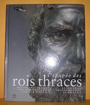 L'ÉPOPÉE DES ROIS THRACES: Des guerres Médiques: Baralis, Alexandre-Martinez, Jean-Luc,