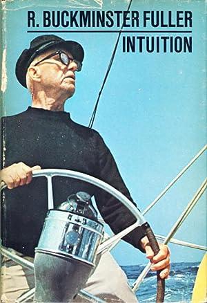 Intuition: Buckminster Fuller, R.