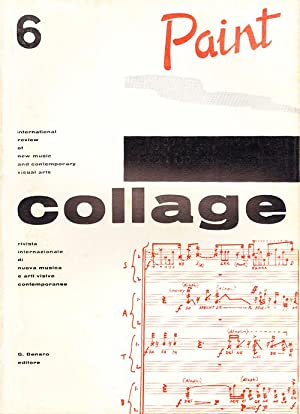 Collage: dialoghi di cultura. (issue 6 of a total 9 published in 8 volumes between 1963 - 1970) R...
