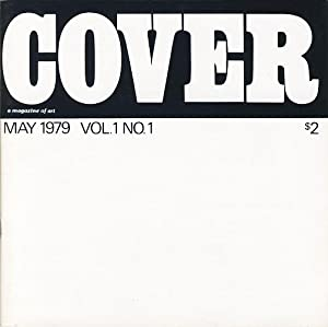 Cover. (nr. 1 of a total of7 published) a magazine of art. Volume 1 Number 1. May 1979.