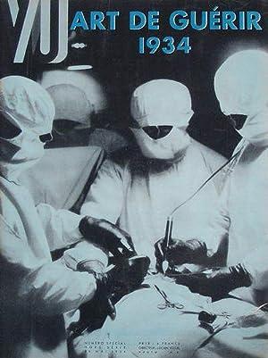 VU. Numéro spécial : Art de Guérir 1934.Hors Série. 26 mai 1934.: Vogel...