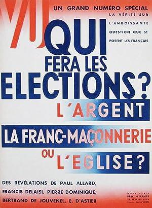 VU. Un Grand Numéro Spécial : Qui fera les Elections. L'Argent La franc-Maconnerie ou...
