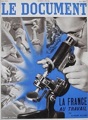 Le Document. Première année, no. 4. La France au Travail.: Olivier, Blandine (ed.)