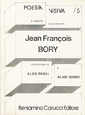 Jean François Bory. Collana die poesia visiva: Bory, Jean François