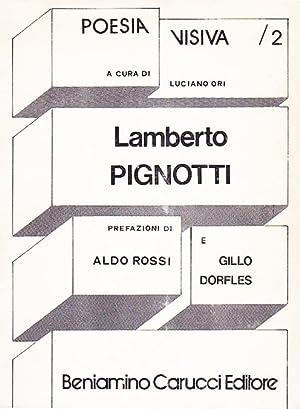 Lamberto Pignotti. Collana die poesia visiva a: Pignotti, Lamberto -