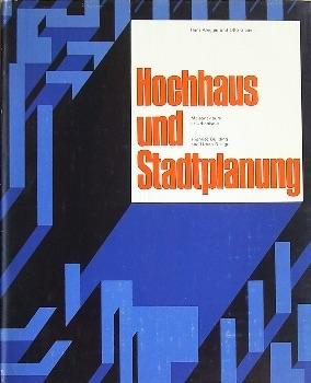 Hochhaus und Stadtplanung / Maisons-tours et Urbanisme / Highrise Building and Urban ...