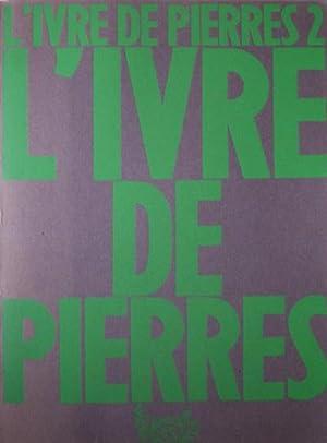 L'ivre de Pierres Nrs 1- 4 (all published): Jungmann Jean Paul (ed.)