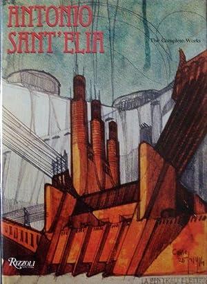 Antonio Sant' Elia, The Complete Work: Caramel, Luciano & Alberto Longatti