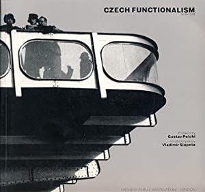 Czech Functionalism, 1918-38.: Slapeta, Vladimir - Gustav Peichl.