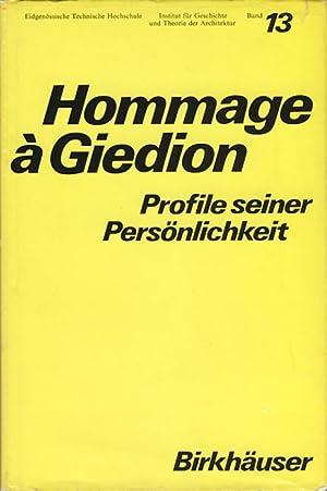 Hommage à Giedion. Profile seiner Persönlichkeit. Reihe GTA - Geschichte und Theorie ...