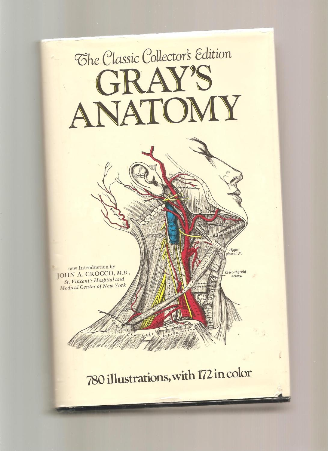 Gray\'s Anatomy the Classic Collector\'s Edition by Gray Henry - AbeBooks