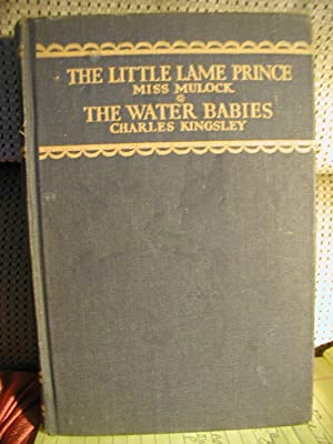 The Little Lame Prince & The Water: Mulock, Miss &