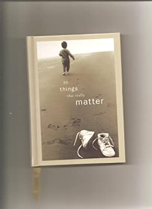 50 things that really matter 50 things that really matter has 35 ratings and 2 reviews brooke said: the  author of the book talks about the fifty things that really matter in life t.
