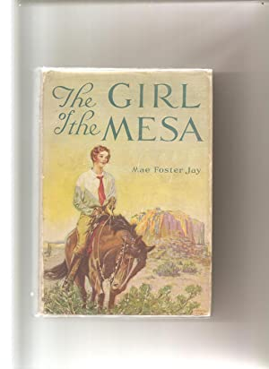 The Girl of the Mesa