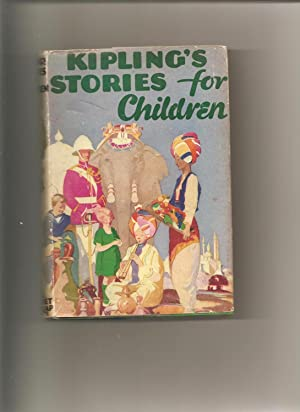 KIPLING'S STORIES FOR CHILDREN.: Kipling, Rudyard.