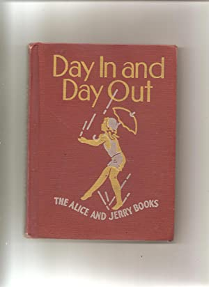 The Alice and Jerry Books, Day In: O'Donnell, Mabel,& Alice