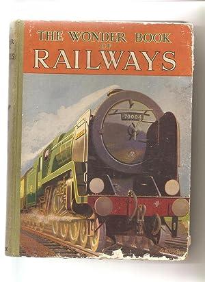 The Wonder Book of Railways: Anon