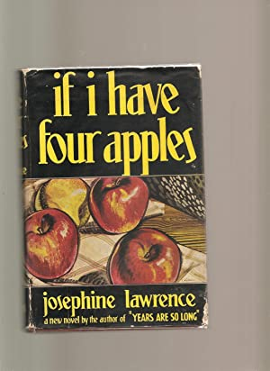 If I Have Four Apples: Lawrence, Josephine