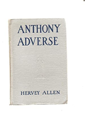 Anthony Adverse,(Silver hardcover)