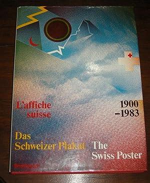 Das Schweizer Plakat 1900-1983 /The Swiss Poster: MARGADANT