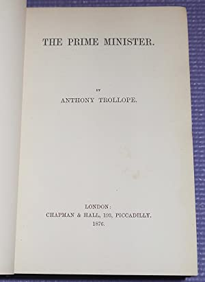 THE PRIME MINISTER. Trollope, Anthony.