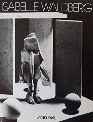 Isabelle Waldberg Sculpture New-York 1943 - Paris: Robert Lebel Dominique