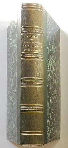 Histoire naturelle de l'homme et de la: Debay Auguste