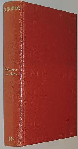 uvres complètes T.16 seul Comprend : Lettres: Colette [Claude Pichois