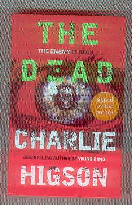 THE DEAD (SIGNED COPY): HIGSON, Charlie
