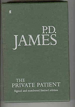 THE PRIVATE PATIENT (SIGNED COPY): JAMES, P D