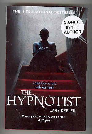 THE HYPNOTIST (SIGNED COPY Four Signatures ): KEPLER, Lars