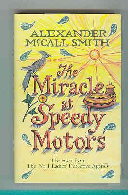 Miracle at Speedy Motors #9: A No. 1 Ladies' Detective Agency Novel (Young Readers)
