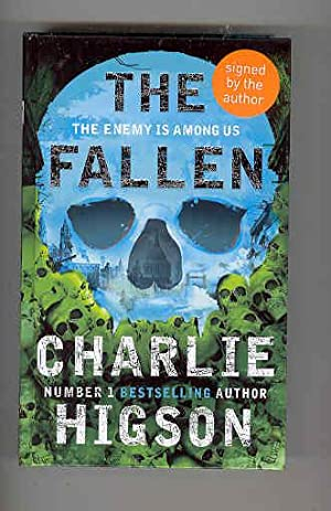 THE FALLEN The Enermy is Among Us (SIGNED COPY): HIGSON, Charlie